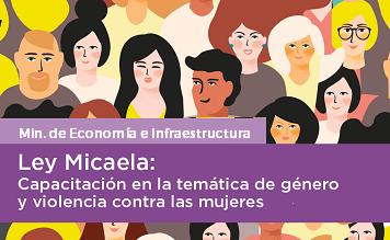 Ley Micaela. Min. de Economía e Infraestructura