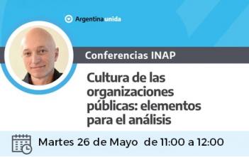 Videoconferencia  INAP «Cultura de las organizaciones: elementos para el análisis».