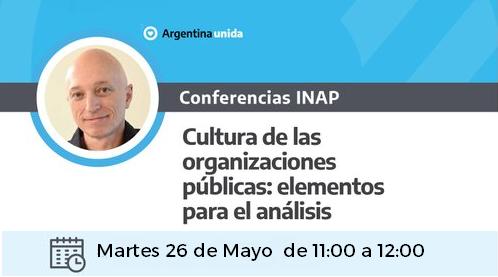 """Videoconferencia  INAP """"Cultura de las organizaciones: elementos para el análisis""""."""