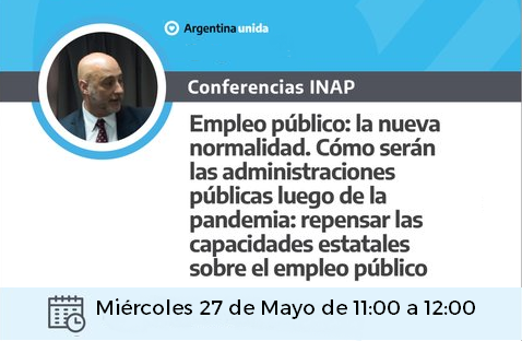 """Videoconferencias INAP – """"Empleo público y la nueva normalidad post pandemia"""""""