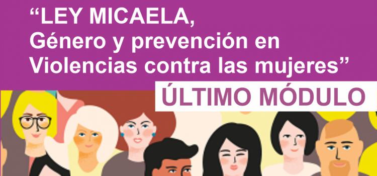 Ley Micaela. Último Módulo