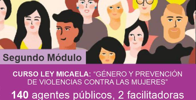 """Ley Micaela: """"Género y prevención de Violencias contra las Mujeres"""". 2do módulo"""