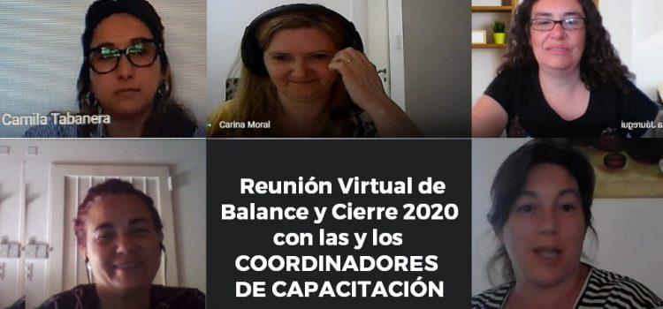 Reunión Virtual de Balance y Cierre 2020 con COORDINADORES DE CAPACITACIÓN de los organismos