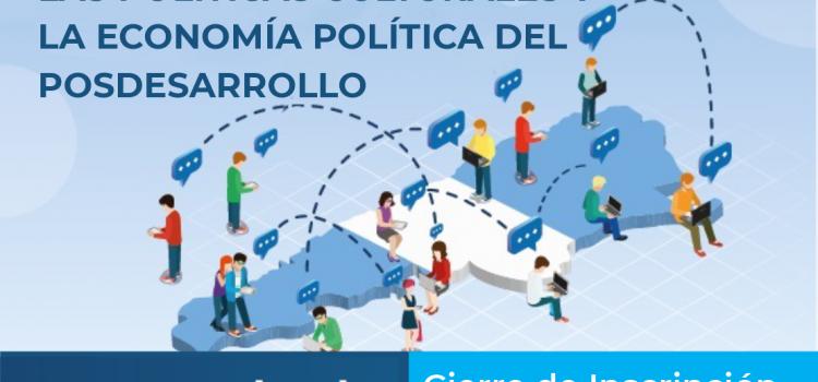 INAP. LAS POLÍTICAS CULTURALES Y LA ECONOMÍA POLÍTICA DEL POSDESARROLLO