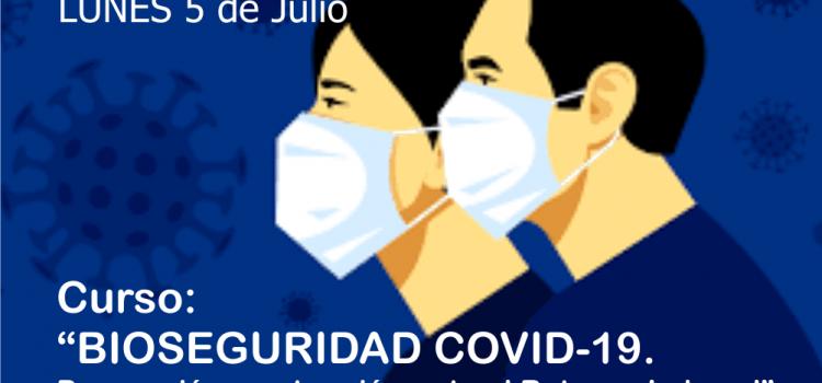 """""""Bioseguridad Covid-19. Prevención y actuación ante el Retorno Laboral"""""""