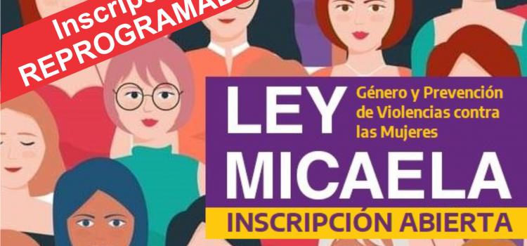 Ley Micaela. Autogestionado (REPROGRAMACIÓN DE INSCRIPCIÓN)