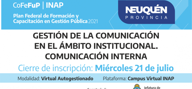 Plan Federal 2021: «Gestión De La Comunicación en el Ámbito Institucional.