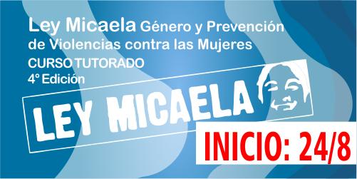 """CONTINÚA. """"Ley Micaela"""" 4° Edición"""