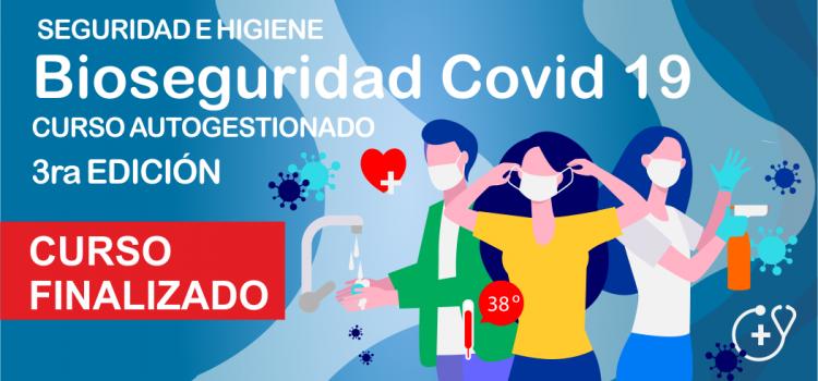 """CIERRE DE CAPACITACIÓN:  """"Bioseguridad Covid-19""""  3ra Edición"""