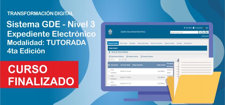 """FINALIZO. GDE 3 """"Expedientes Electrónicos"""""""