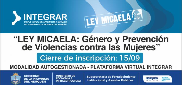 """INTEGRAR. """"Ley Micaela"""" Género y Prevención de Violencias contra las Mujeres. 4ta Edición"""