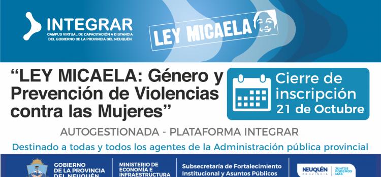 """INSCRIPCION ABIERTA. """"Ley Micaela: sensibilización en género y prevención de Violencias contra Las Mujeres"""" Nivel Básico."""
